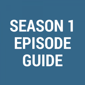 Disappeared Season 1 Episode Guide